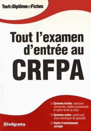 Tout l'examen d'entrée au CRFPA - Studyrama - 9782759032334 -