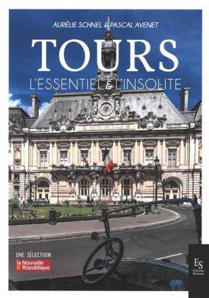Tours : l'essentiel & l'insolite - alan sutton - 9782813813671 -
