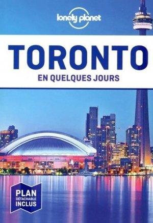 Toronto en quelques jours. Avec 1 Plan détachable - Lonely Planet - 9782816185959 -