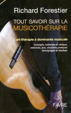 Tout savoir sur la musicothérapie - favre - 9782828912307 -