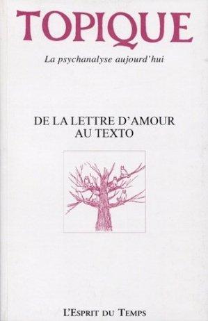 Topique N° 147 : De la lettre d'amour au texto - L' Esprit du temps - 9782847954425 -