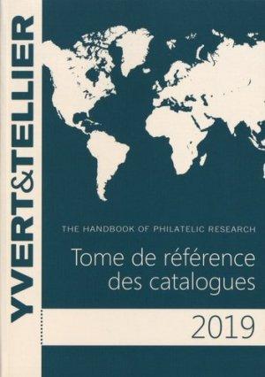 Tome de référence des catalogues. Guide de recherche philatélique, Edition 2019 - Yvert and Tellier - 9782868142863 -