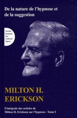 TOME I de L'intégrale des articles de Milton H. Erickson sur l'hypnose - satas - 9782872930470 -