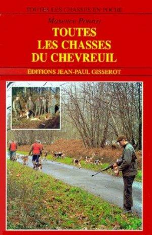 Toutes les chasses du chevreuil - gisserot - 9782877475310 -