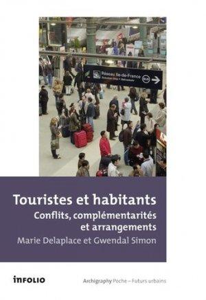 Touristes et habitants. Conflits, complémentarités et arrangements - Infolio - 9782884743952 -