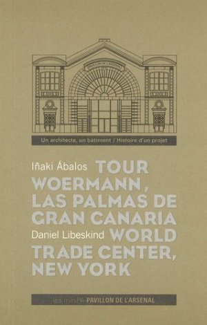 Tour Woermann, Las Palmas de Gran Canaria, Espagne, 3 octobre 2005 ; World Trade Center, New York, 25 septembre 2003. Cycle de conférences