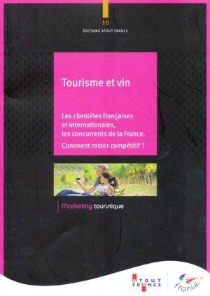 Tourisme et vin - atout france - 9782915215779 -