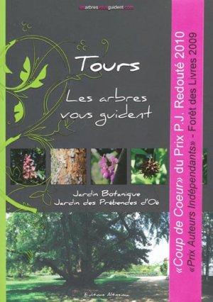 Tours - Les arbres vous guident - altissima - 9782917748053 -