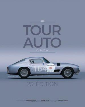 Tour Auto 2016 - etai - editions techniques pour l'automobile et l'industrie - 9782954381701 -