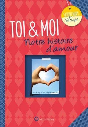 Toi & Moi - Editions Wartberg - 9783831332045 -