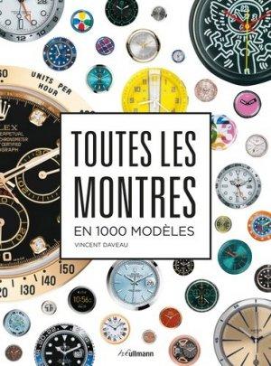 Toutes les montres en 1.000 modèles - ullmann - 9783848010462 -