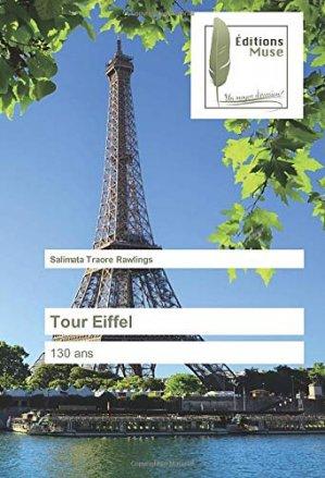 Tour Eiffel : 130 ans - universitaires europeennes - 9786202296304 -