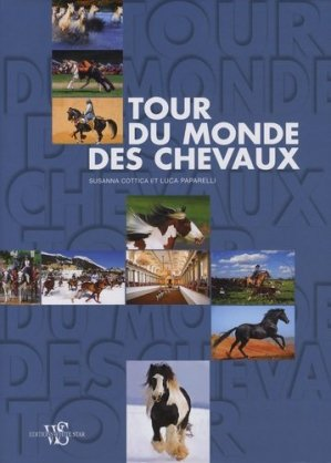 Tour du monde des chevaux - white star - 9788861123830 -