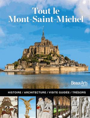 Tout le Mont Saint Michel - beaux arts - 9791020403490 -