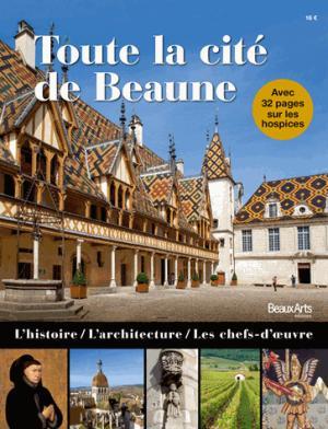 Toute la cité de Beaune - beaux arts - 9791020403506 -