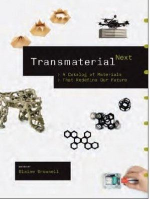 Transmaterial next - princeton architectural editions - 9781616895600 -