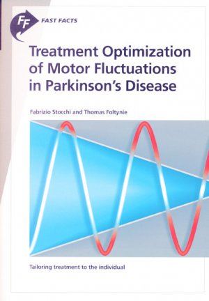 Treatment optimization of motor fluctuations in Parkinson's disease - karger  - 9781912776245 -