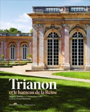 Trianon et le hameau de la Reine - Flammarion - 9782081425965