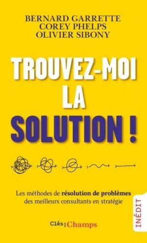 Trouvez-moi la solution ! - Flammarion - 9782081510982 -