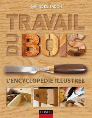 Travail du Bois - dunod - 9782100547944 - majbook ème édition, majbook 1ère édition, livre ecn major, livre ecn, fiche ecn