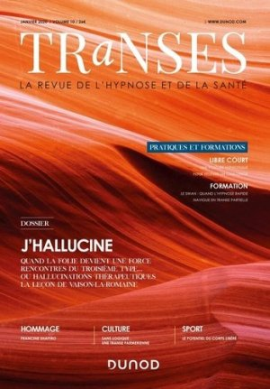 Transes N° 10, janvier 2020 : J'hallucine - Dunod - 9782100633227 -