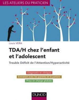Traiter les troubles de l'attention et Hyperactivité chez l'enfant (TDAH) - dunod - 9782100724123 -