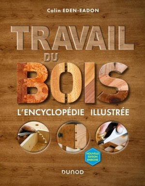 Travail du bois - Dunod - 9782100813346 -
