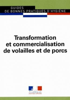 Transformation et commercialisation de volailles et de porcs 2014 - journaux officiels - 9782110769893 -