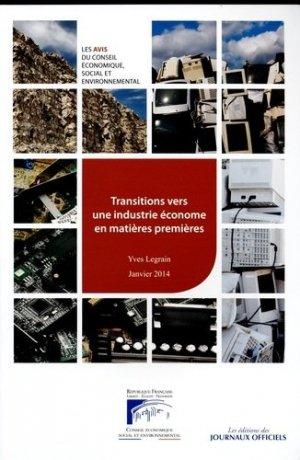 Transitions vers une industrie économe en matières premières - Les éditions des Journaux Officiels - 9782111209374 -
