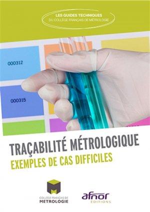Tracabilité métrologique - afnor - 9782124656042 -