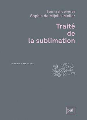 Traité de la sublimation - puf - presses universitaires de france - 9782130588061 -