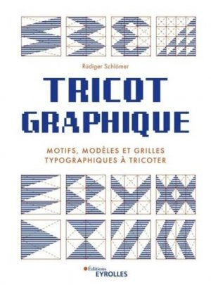 Tricot graphique - Eyrolles - 9782212678789 -