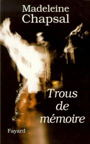 Trous de mémoire - Fayard - 9782213603957 -