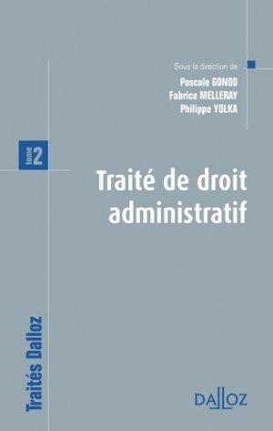 Traité de droit administratif. Tome 2 - dalloz - 9782247111930 -