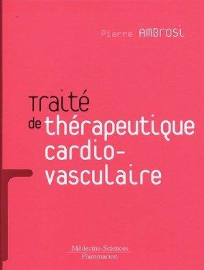 Traité de thérapeutique cardiovasculaire - lavoisier msp - 9782257000668