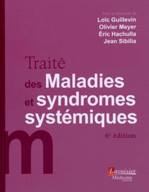 Traité des maladies et syndromes systémiques - lavoisier msp - 9782257205858 -