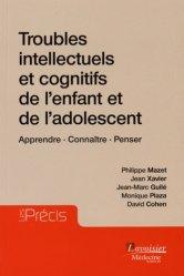 Troubles intellectuels et cognitifs de l'enfant et de l'adolescent - lavoisier msp - 9782257206091