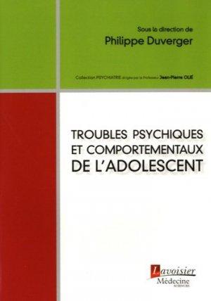 Troubles psychiques et comportementaux de l'adolescent - lavoisier msp - 9782257207067 -