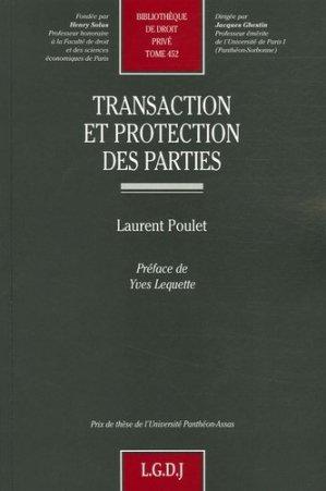 Transaction et protection des parties - LGDJ - 9782275027098 -