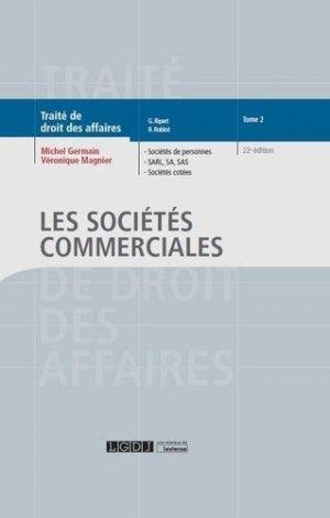 Traité de droit des affaires. Tome 2, Les sociétés commerciales, 22e édition - LGDJ - 9782275056159 -