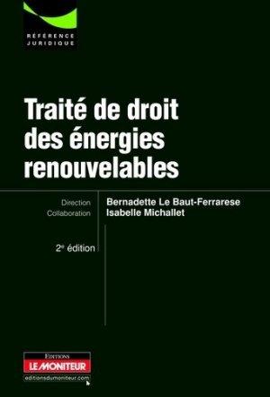 Traité de droit des énergies renouvelables. 2e édition - groupe moniteur - 9782281128390 -