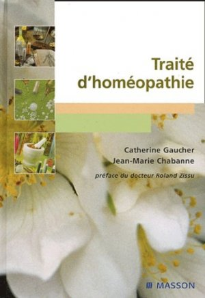 Traité d'homéopathie - elsevier / masson - 9782294007033 -