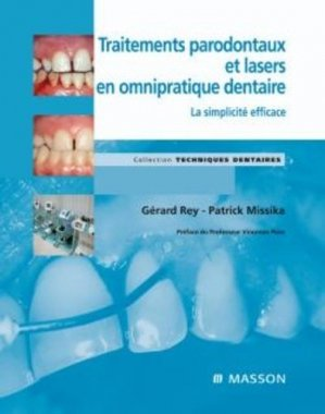 Traitements parodontaux et lasers en omnipratique dentaire - elsevier / masson - 9782294708572 -