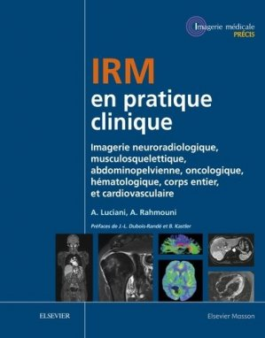 Traité d'IRM - elsevier / masson - 9782294725029 -