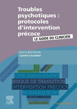 Troubles psychotiques : protocoles d'intervention précoce - elsevier / masson - 9782294761799