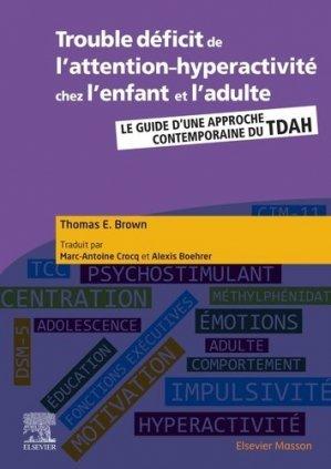 Trouble déficit de l'attention-hyperactivité chez l'enfant et l'adulte - elsevier / masson - 9782294763342