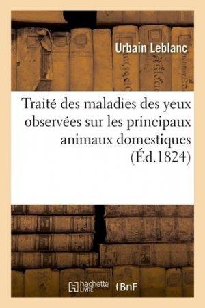 Traité des maladies des yeux observées sur les principaux animaux domestiques, principalement le cheval - Hachette/BnF - 9782329411286 -
