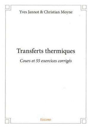 Transferts thermiques - Edilivre - 9782332836991 -