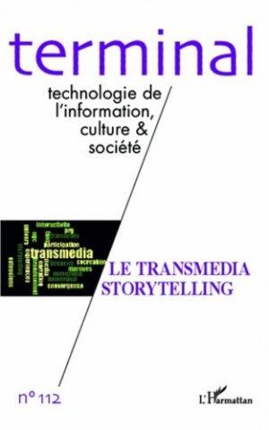 Transmedia storytelling - l'harmattan - 9782343005744 -