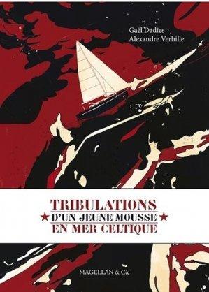 Tribulations d'un jeune mousse en mer Celtique - magellan et cie - 9782350742595 -